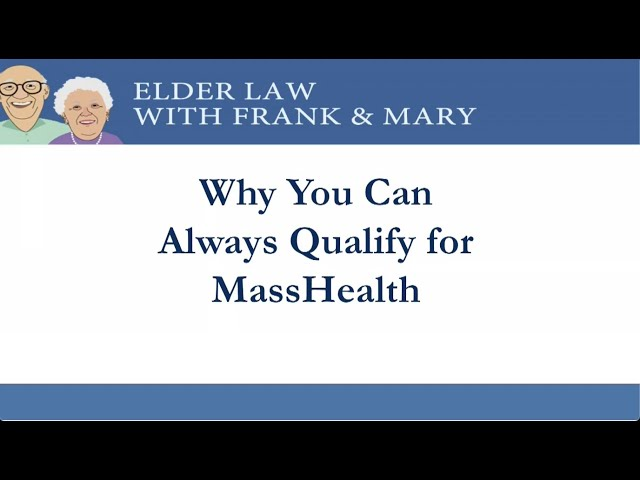 Arthur Bergeron Lecture: Why You Can Always Qualify for MassHealth