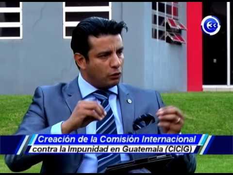 Creación De La Comisión Internacional Contra La Impunidad En Guatemala 11 10 2016