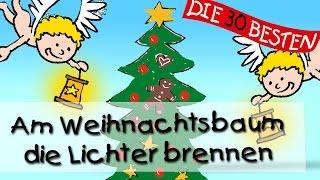 Am Weihnachtsbaum die Lichter brennen -  Die besten Weihnachts- und Winterlieder || Kinderlieder