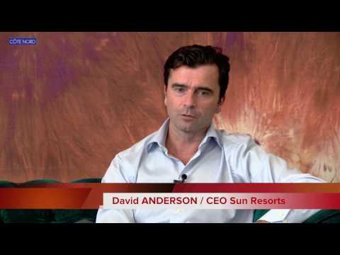 Interview exclusive de David Anderson, CEO de Sun Resorts