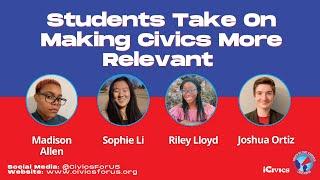 #CivicsForUS Panel 4: Students Take on Making Civics More Relevant