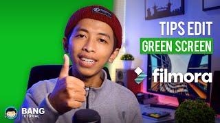 Tips Editing Video Green Screen / Chroma Key di Filmora | FILMORA TUTORIAL #6