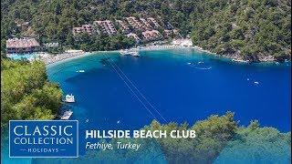 Hillside Beach Club, Fethiye | Classic Collection Holidays