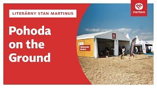 Literárny stan Martinus - Pohoda on the Ground