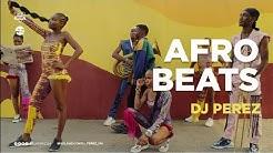 LATEST NAIJA AFROBEAT VIDEO MIX 2020 | DJ PEREZ | AFROBEAT 2020 | AFROBEAT PARTY | DANCEHALL VIDEOS