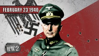 Manstein Makes a Plan and Hitler has a Man Crush - WW2 - 026 - February 23 1940