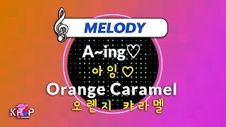 [KPOP MR 노래방] 아잉♡ - 오렌지 캬라멜 (With Melody Ver.)ㆍA~ing♡ - Oran…