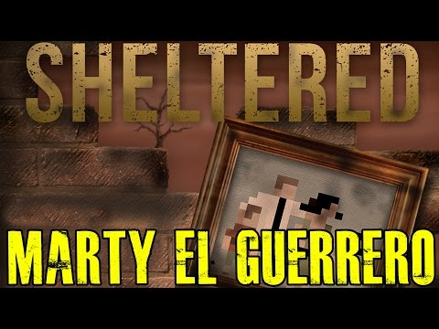 "SHELTERED 11 ""MARTY, EL GUERRERO"" | GAMEPLAY ESPAÑOL"