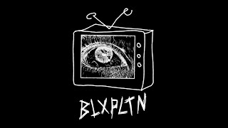 BLXPLTN - ZZEERRO (Dying for You to Get Rich) [OFFICIAL VIDEO]