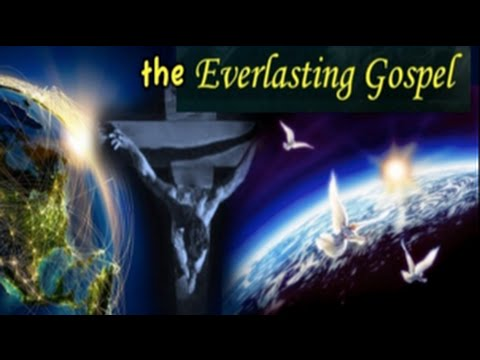 The Everlasting Gospel by Pr.  Kevin Brown (5 September 2015)