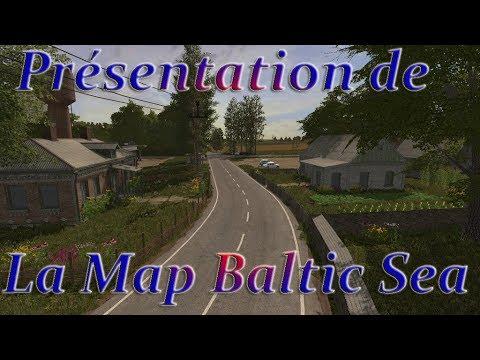 ( PC - XBOX - PS4 ) FS17 / Présentation de la Map Baltic Sea
