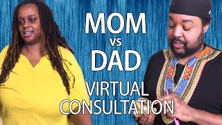 Virtual Consultations: Mom vs Dad Edition! with Celebrity Hairstylist Kiyah Wright: