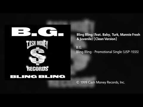B.G. - Bling Bling (feat. Baby, Turk, Mannie Fresh & Juvenile) [Clean Version]