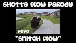 """Shotta Flow Parody """"Snitch Flow"""""""