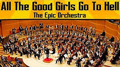 Billie Eilish - All The Good Girls Go To Hell | Epic Orchestra