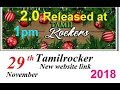 2.0 Tamilrockers domain name 29 November 2018 updates