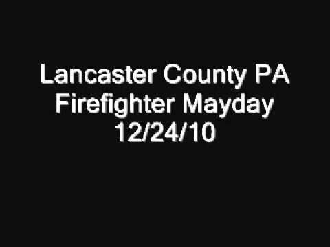 Lancaster County PA Firefighter Mayday 12/24/10