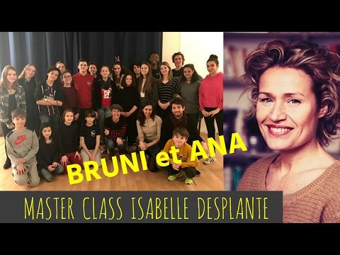 Bruni&Ana// MASTER CLASS- ISA DESPLANTE Mere&fille + Plus belle la vie