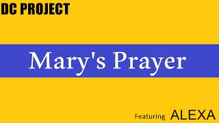 DC Project Feat. Alexa - Mary