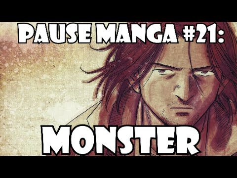 Pause Manga #21: MONSTER
