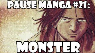 Pause Manga #21: MONSTER