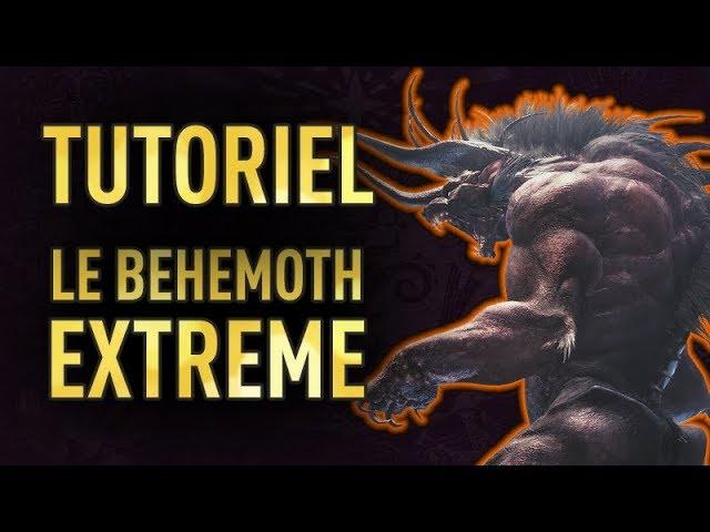TUTO : Comment tuer le Behemoth Extrême avec n'importe qui !?