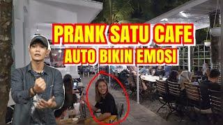 AUTO DI BIKIN EMOSI - PRANK ORANG SATU CAFE   #prankpart7