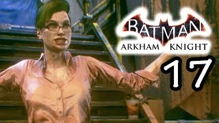 Batman: Arkham Knight Gameplay Walkthrough Part 17 - Harley Returns - Lady Joker