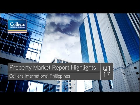 Colliers Philippines: Q1 2017 Property Market Report Highlights