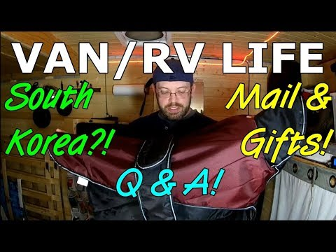 VAN/RV LIFE | South Korea?! Mail & Gifts! Q&A!