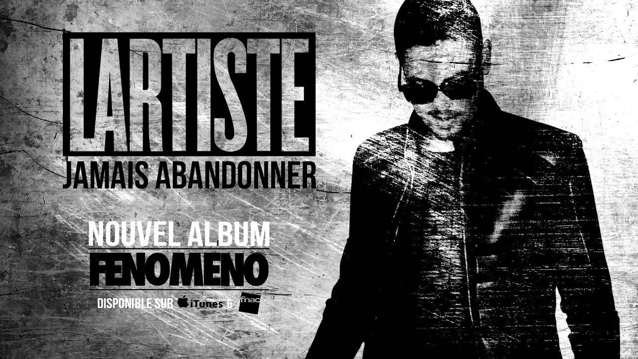 Lartiste - Jamais Abandonner (Audio Officiel)