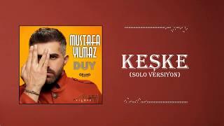 Mustafa Yilmaz - Keske  Solo Versiyon  Resimi