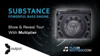 Output SUBSTANCE Kontakt Instrument - Show Reveal