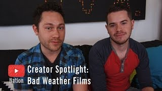 Creator Spotlight: Bad Weather Films
