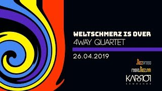 4Way Quartet - Weltschmerz is over (album teaser)