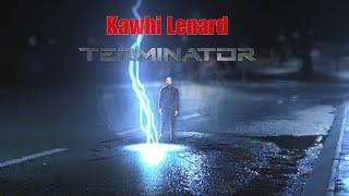 Kawhi Leonard - THE TERMINATOR  -  PARODY