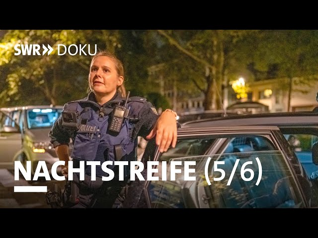 Nachtstreife - Ärger vorm Nachtclub (Folge 5/6) | SWR Doku