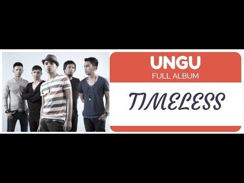UNGU Band - Timeless Full Album ( Demi Waktu )