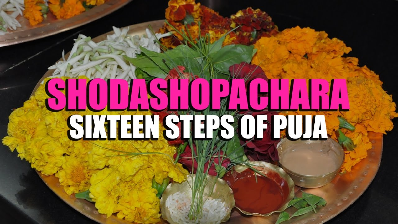 Shodashopachara Sixteen steps of Puja   Artha   AMAZING FACTS