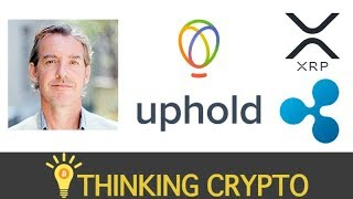 Interview with Uphold CEO JP Thieriot - Greg Kidd - XRP Listing - xRapid Potential - New Products