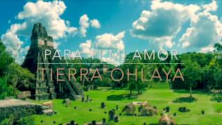 Marimba Tierra OhLaya vol.4 - Para Ti Mi Amor