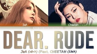 JeA 제아 39 Dear Rude Feat CHEETAH 치타 39 Color Coded Lyrics Eng Rom Han 가사