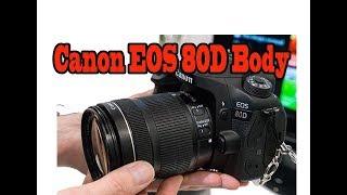 Canon EOS 80D body Review