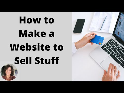 how-to-make-a-website-to-sell-stuff