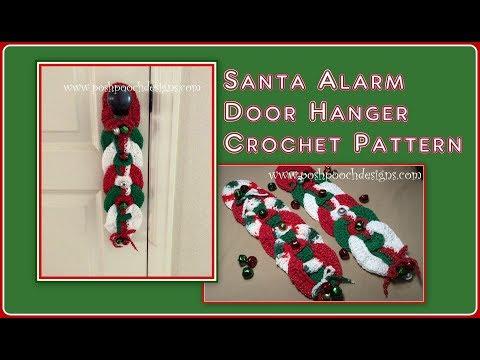 Santa Alarm Door Hanger Crochet Pattern
