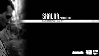 Skalar - Na pozór taki jak ty ( prod.Fatcat aka Mike Mazetick )