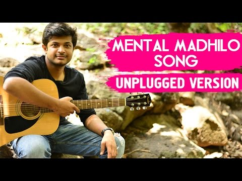 Mental Madhilo | Mental Manadhil Song | Unplugged Version by Anudeep Dev