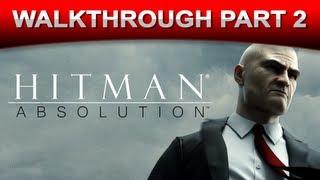 Hitman: Absolution Stealth Walkthrough - Gameplay - Part 2 (HD 1080p)
