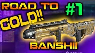 NEW BANSHII SHOTGUN ROAD TO GOLD CAMO!! - Episode 1 -