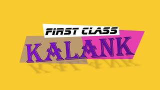 Kalank Song | First Class | Varun Dhavan | Dance Choreography  | Vibrant Dance Crew
